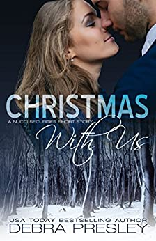 Christmas With Us (A Nucci Securities Novel, #1.2) by [Presley, Debra]
