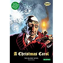 A Christmas Carol: The Graphic Novel: Quick Text (Classical Comics)