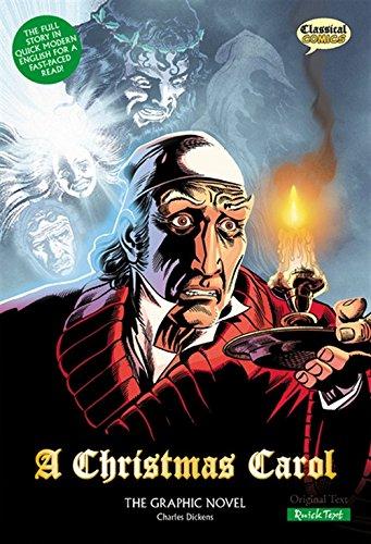 A Christmas Carol: The Graphic Novel: Quick Text (Classical Comics) por Charles Dickens