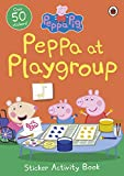 Peppa Pig: Peppa at Playgroup Sticker Activity Book