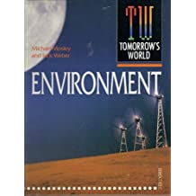 """""""Tomorrow's World"""": Environment (""""Tomorrow's World"""": The Frontiers of Science & Technology)"""