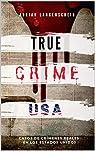 TRUE CRIME USA | Casos de crímenes reales en los Estados Unidos | Adrian Langenscheid: 14 historias cortas impactantes de la vida real par Langenscheid