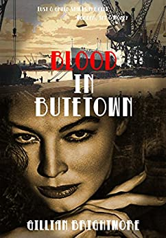 Blood in Butetown by [Brightmore, Gillian]