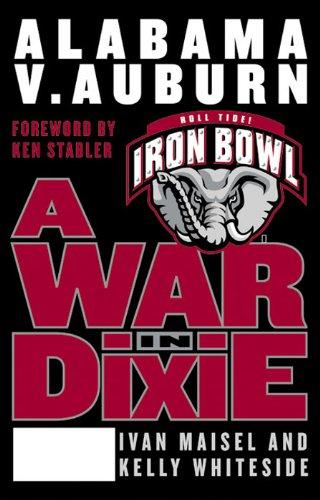 A War in Dixie: Alabama Vs. Auburn (English Edition)