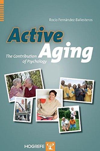 Active Aging: The Contribution of Psychology por R. Fernandez-Ballesteros
