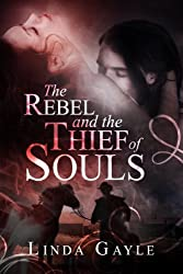 The Rebel and the Thief of Souls (English Edition)