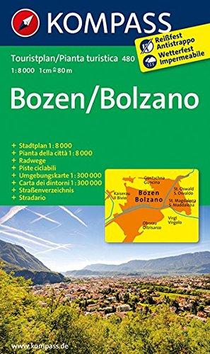 Preisvergleich Produktbild Bozen / Bolzano: Stadtplan 1:8000. Mit Umgebungskarte 1:300000 (KOMPASS-Stadtpläne, Band 480)