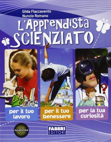 L'apprendista scienziato. Per la Scuola media