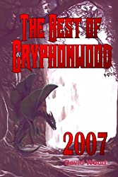 The Best of Gryphonwood 2007