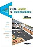 Telecharger Livres DROITS DEVOIRS et RESPONSABILITES (PDF,EPUB,MOBI) gratuits en Francaise