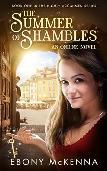 The Summer of Shambles (Ondine Book #1) (English Edition) par [McKenna, Ebony]