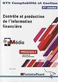 Contrôle et production de l'information financière BTS Comptabilité et Gestion 1re année - Processus 2, Applications PGI & Ateliers professionnels