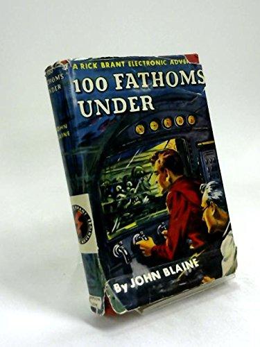 100 Fathoms Under - a Rick Brant Electronic Adventure
