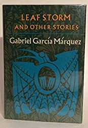 Leaf Storm and Other Stories by Gabriel Garcia Marquez (1972-07-30)