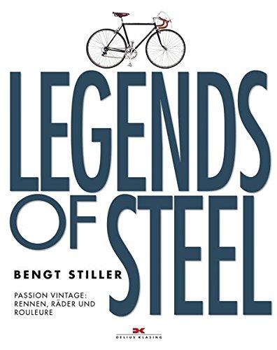 Legends of Steel: Passion Vintage: Rennen, Räder und Rouleure (Retro-rennen)