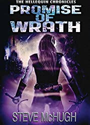 Promise of Wrath (The Hellequin Chronicles) by Steve McHugh (2016-11-08)