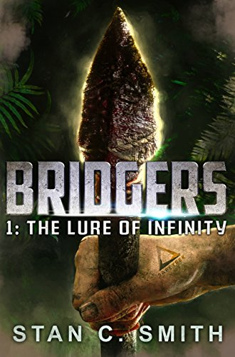 Bridgers 1: The Lure of Infinity (Bridgers Series) (English Edition) (Smith E C)