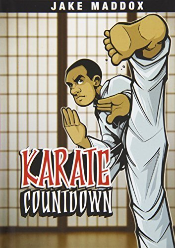 Karate Countdown (Jake Maddox Sports Stories) by Maddox, Jake (2009) Library Binding