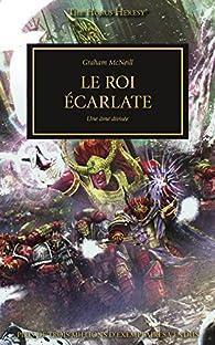 Le Roi Écarlate, Une Âme Divisée par Graham McNeill