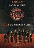 Die wilden Kerle Level 2.0: 2.01 Donnerschlag (Baumhaus Verlag)