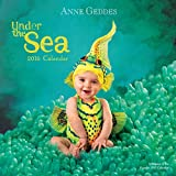 Anne Geddes 2016 Wall Calendar: Under the Sea