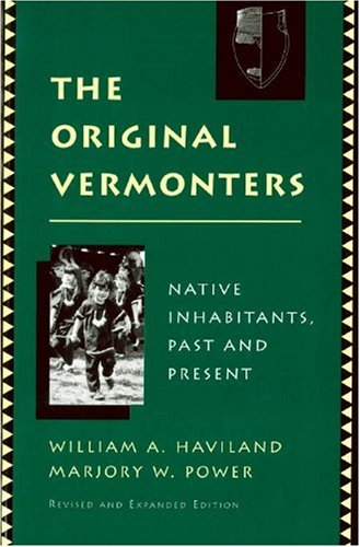 The Original Vermonters: Native Inhabitants, Past and Present PDF Books