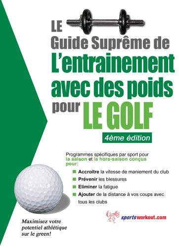 Elite Torrent Descargar Le guide suprême de l'entrainement avec des poids pour le golf Como PDF
