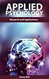 Image de Applied Psychology: A Practical Guide to Psychology: Applications and Research: applied psychology in human resource management, applied psychology in