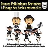 Danses Folkloriques Bretonnes À l'Usage des Écoles Maternelles