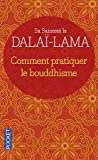 Comment pratiquer le bouddhisme
