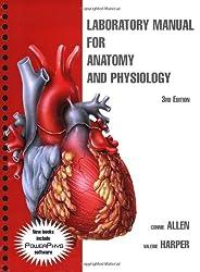 Anatomy and Physiology: Laboratory Manual