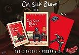 Cat Sick Blues Standard (Spasmo Video) + Movie Poster 42x60 [Esclusiva Home Movies]