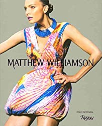 [(Matthew Williamson)] [By (author) Colin McDowell] published on (October, 2010)