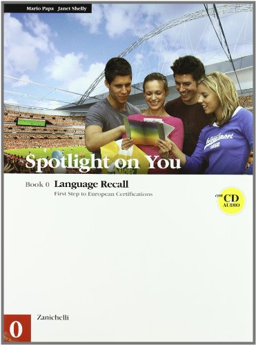 Spotlight on you vol. 0-1. Con 3 CD audio. Per le Scuole superiori