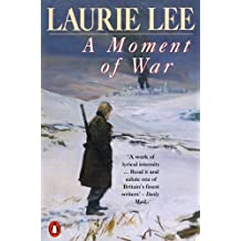 A Moment of War (The Autobiographical Trilogy Book 3) (English Edition)