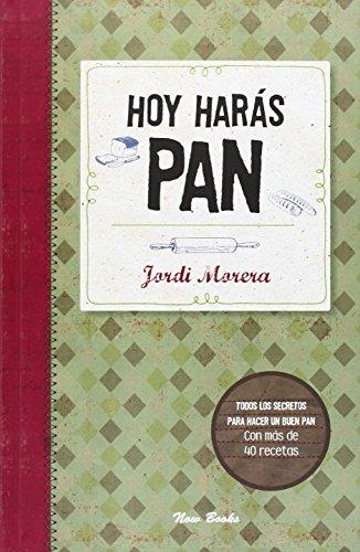 Hoy Harás Pan (Cocina)