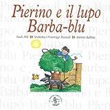 Pierino e il lupo, op. 67: Racconto musicale per bambini