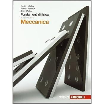 Fondamenti Di Fisica. Meccanica. Con Espansione Online. Per Le Scuole Superiori
