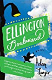 Ellington Boulevard: A Novel in A-Flat by Adam Langer (26-May-2009) Paperback