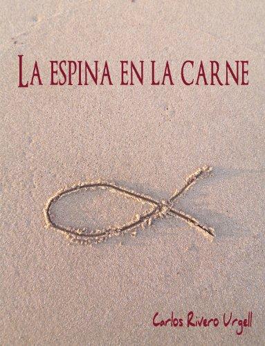 La espina en la carne por Carlos Rivero Urgell