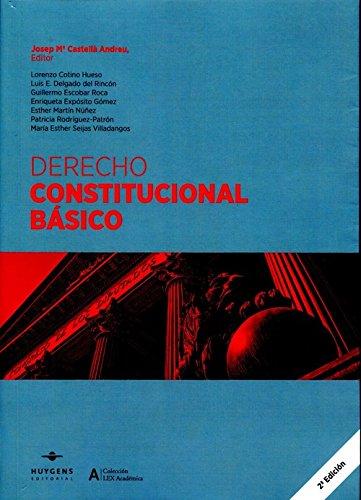 Derecho Constitucional Básico (LEX ACADÉMICA)