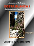 COSTA BLANCA I Walking Guide Spain: Hiking through the most beautiful scenery in the hinterland of the Costa Blanca (English Edition)