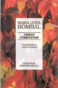 María Luisa bombal, obras completas par  Maria Luisa Bombal