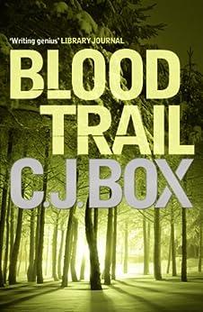 Blood Trail (Joe Pickett series Book 8) by [Box, C.J.]