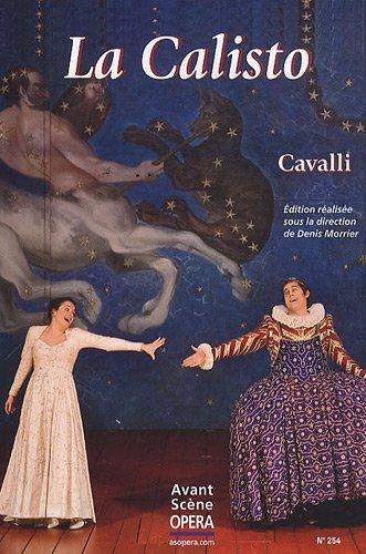 L'Avant-Scène Opéra, N° 254, Janvier-févr : La Calisto