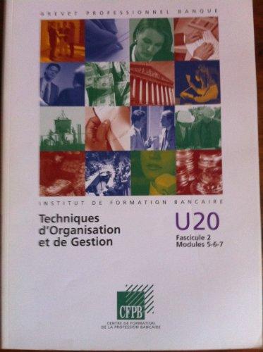 Brevet Professionnel de Banque - Techniques bancaires particuliers - U 20 Fascicule 2 Module 5-6-7