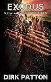 Exodus: V Plague Book 13