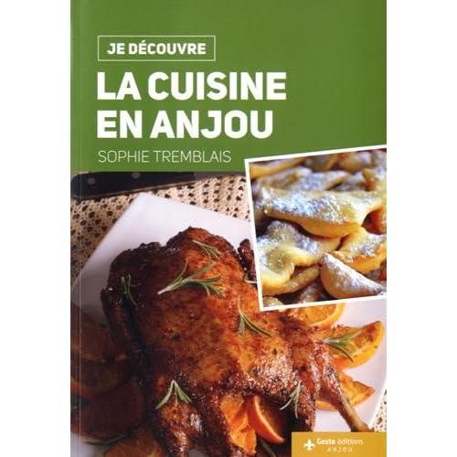 Je Découvre la Cuisine en Anjou