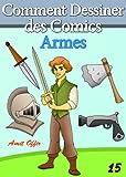 Image de Livre de Dessin: Comment Dessiner des Comics - Armes (Apprendre Dessin