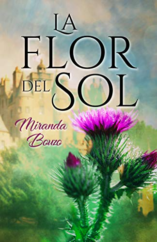 La Flor del Sol por Miranda Bouzo